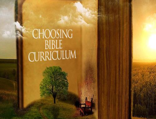 Choosing Bible Curriculum