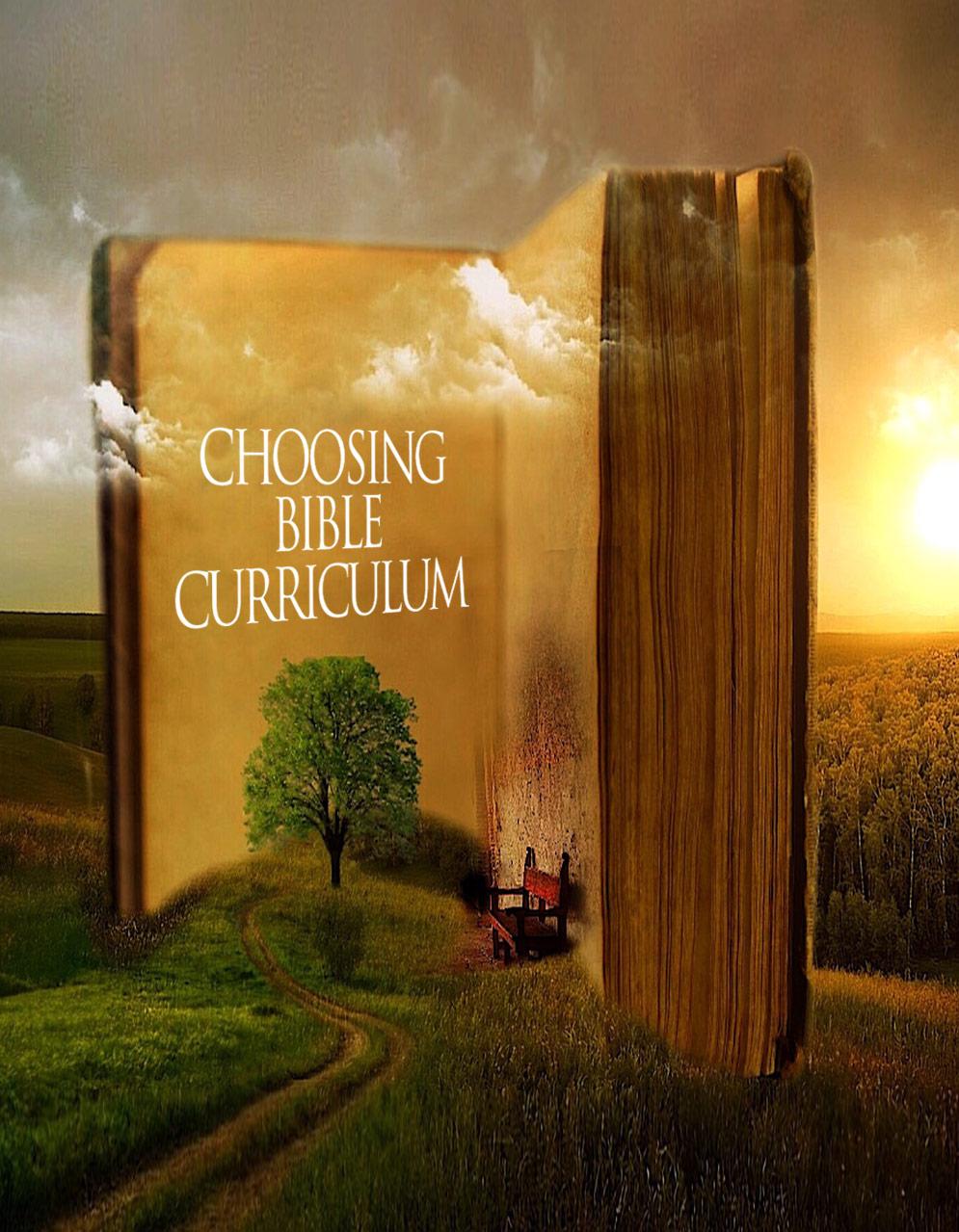 Choosing a Bible Curriculum