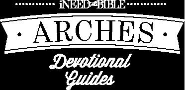 ARCHES Devotional Guides